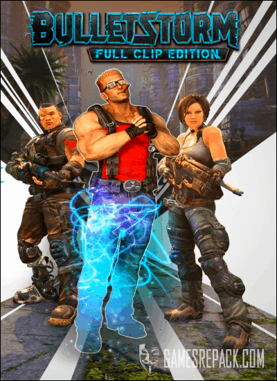 Bulletstorm: Full Clip Edition (Gearbox Publishing) (RUS|ENG|MULTi9) [L]