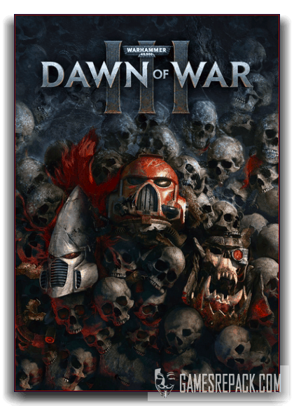 Dawn of War III (SEGA) (RUS|ENG) [RePack] by xatab