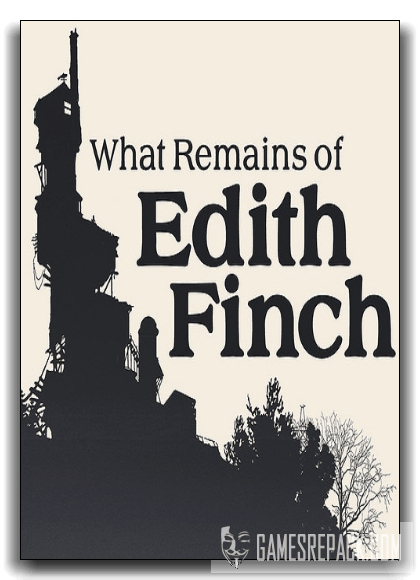 What Remains of Edith Finch (Annapurna Interactive) [RePack] от xatab