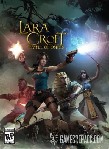 Lara Croft and the Temple of Osiris (Square Enix) (RUS|ENG) [Repack] от xatab