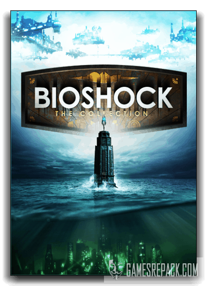 BioShock: Collection - Remastered (RUS|RUS) [RePack] от xatab