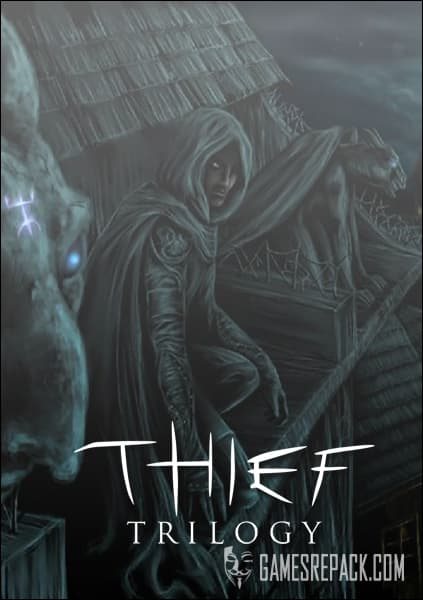 Thief: Trilogy / Вор: Трилогия (RUS|ENG) [Repack] от R.G. Механики