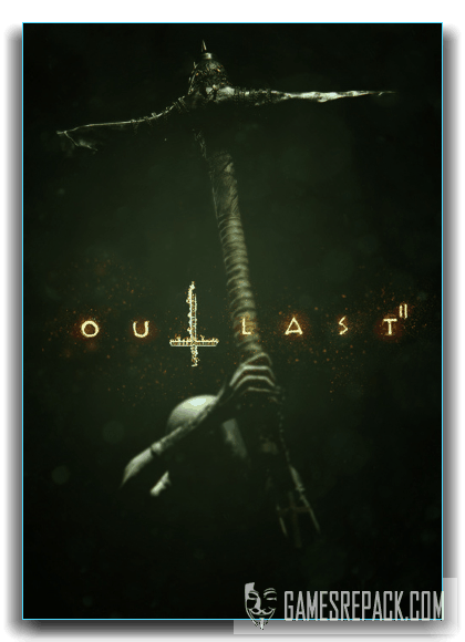 Outlast 2 (Red Barrels) (RUS|ENG) [RePack] от xatab