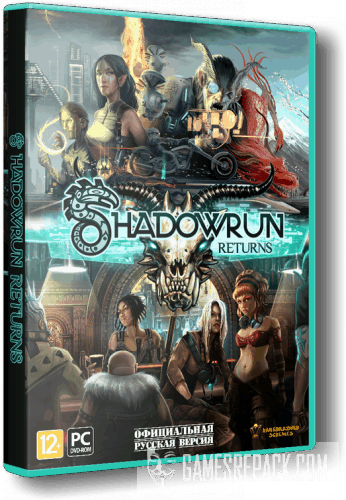 Shadowrun Returns - Deluxe Editon (Harebrained Schemes) (RUS|ENG|MULTI) [Repack] от xatab
