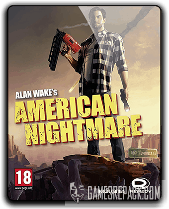 Alan Wake's American Nightmare (2012) RePack от qoob