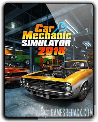 Car Mechanic Simulator (2018) RePack от qoob