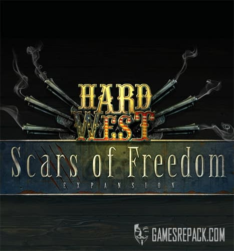 Hard West: Scars of Freedom (PlayWay) (RUS/ENG/MULTI5) [Repack] by FitGirl