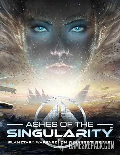 Ashes of the Singularity (Stardock) (ENG/GER) [Repack] by FitGirl