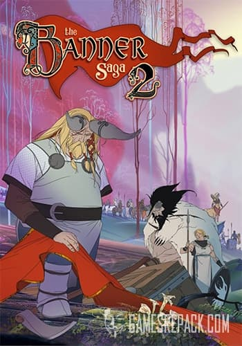 The Banner Saga 2 (Versus Evil) (ENG) [Repack] by FitGirl