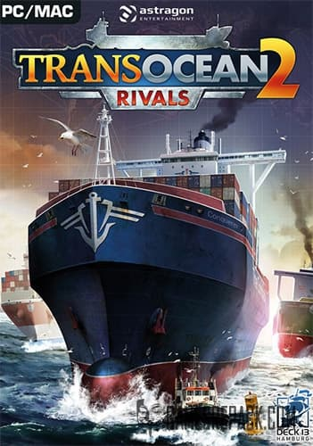 TransOcean 2: Rivals (astragon) (RUS/ENG/MULTI12) [Repack] by FitGirl
