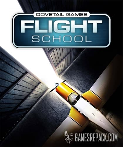 Dovetail Games Flight School (Dovetail Games) (ENG/MULTI3) [Repack] by FitGirl