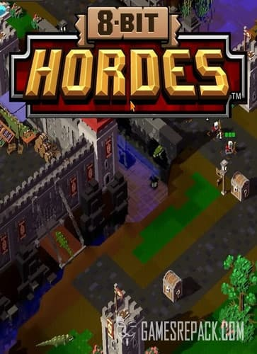 8-Bit Hordes: Complete Edition (Petroglyph Games) (RUS/ENG/Multi6) [RePack] by FitGirl
