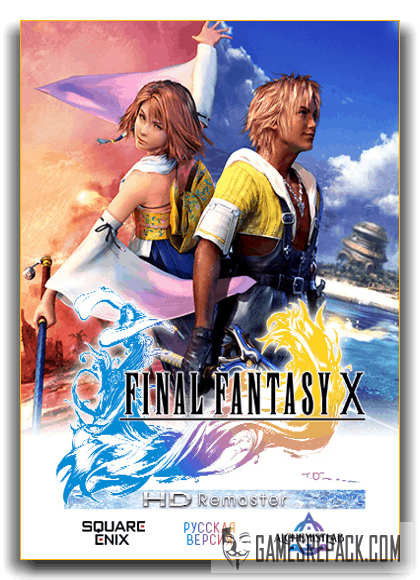 FINAL FANTASY X/X-2 HD Remaster (2016) [RePack] от xatab