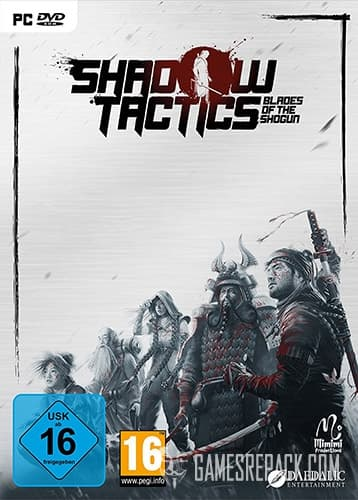 Shadow Tactics: Blades of the Shogun (Daedalic Entertainment) (RUS/ENG/MULTI10) [Repack] by FitGirl
