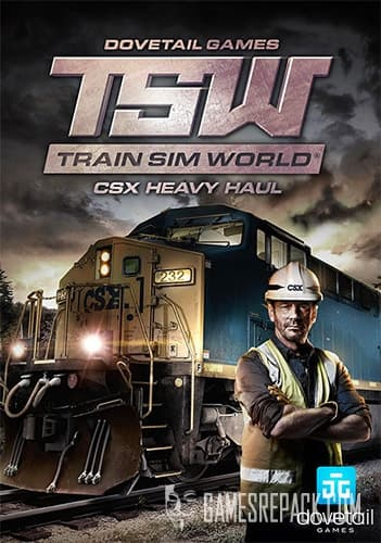 Train Sim World: CSX Heavy Haul (Dovetail Games) (RUS/ENG/MULTI7) [Repack]