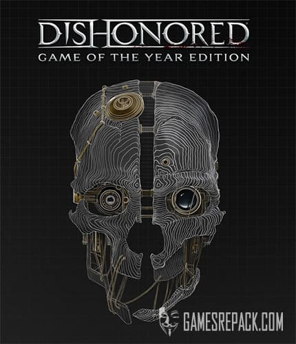 Dishonored: Game of the Year/Definitive Edition (Bethesda Softworks) (RUS/ENG) [Repack] by FitGirl