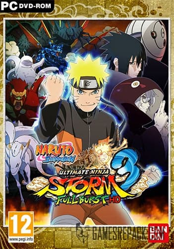 NARUTO SHIPPUDEN: Ultimate Ninja STORM 3 Full Burst HD (RUS/ENG/MULTI9) [Repack] by FitGirl