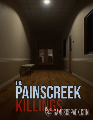 The Painscreek Killings (EQ Studios) (ENG) [Repack] by FitGirl