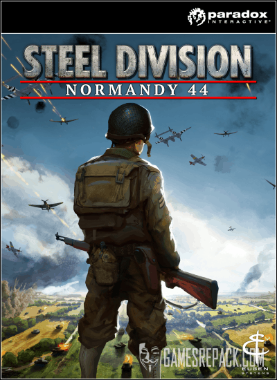 Steel Division: Normandy 44 - Back to Hell (Paradox Interactive) (RUS|ENG|MULTi6) [L]