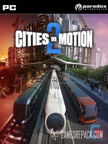 Cities in Motion 2 (Paradox Interactive) (RUS \ ENG \ Multi5) [Repack] от R.G. Catalyst