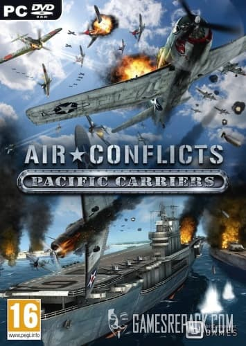 Air Conflicts: Pacific Carriers - Асы Тихого океана / Air Conflicts: Pacific Carriers (Новый Диск / bitComposer Entertainment) (RUS / Multi6) [Repack] от R.G. Catalyst