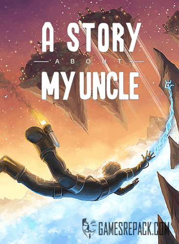 A Story About My Uncle (Coffee Stain Studios) (RUS/ENG/MULTI15) [Repack] от R.G. Catalyst