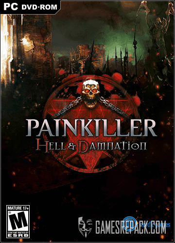 Painkiller: Hell & Damnation (Nordic Games) (RUS / ENG) [Repack] от R.G. Catalyst