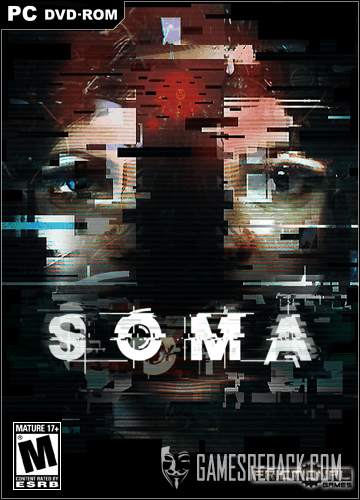 SOMA (Frictional Games) (RUS / ENG / MULTi7) [RePack] от R.G. Catalyst