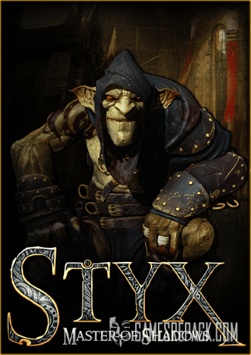 Styx Dilogy (Focus Home Interactive) (ENG/RUS|Multi) [Repack] от R.G. Catalyst