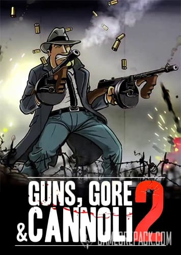 Guns, Gore and Cannoli 2 (Crazy Monkey Studios) (RUS|ENG|MULTi10) [L]