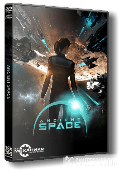 Ancient Space (RUS|ENG|MULTI5) [RePack] от R.G. Механики
