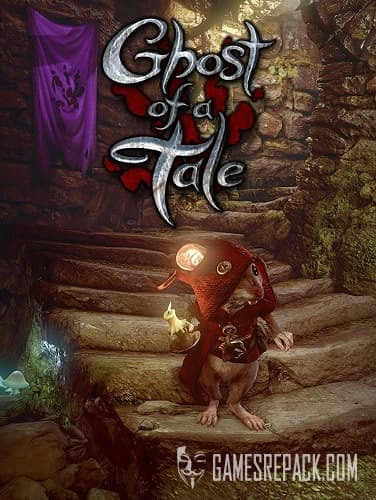 Ghost of a Tale (SeithCG) (RUS/ENG/MULTI6) [L]