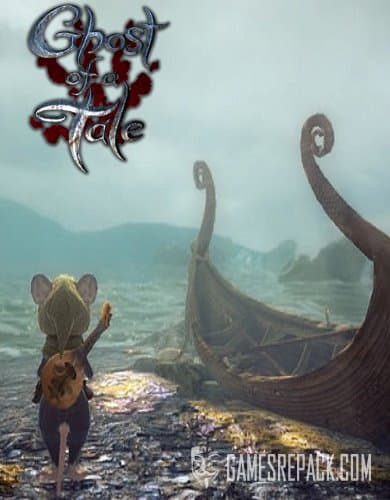 Ghost of a Tale (SeithCG) (RUS|ENG|MULTI) [GOG]
