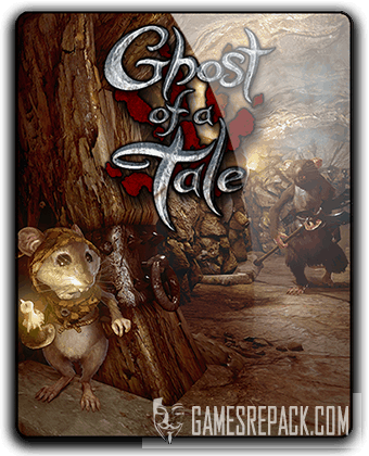 Ghost of a Tale (2018) RePack от qoob