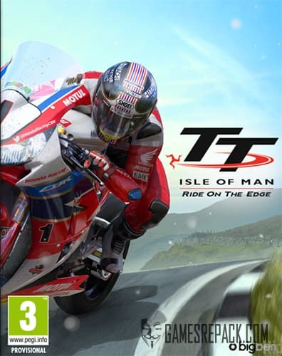 TT Isle of Man: Ride on the Edge - Day One Edition (Bigben Interactive) (RUS/ENG/MULTI11) [Repack] by FitGirl