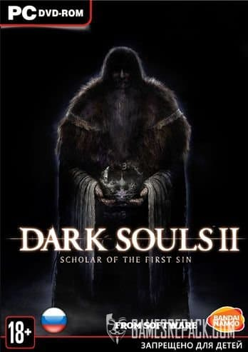 Dark Souls 2: Scholar of the First Sin (2015) RePack от =nemos=