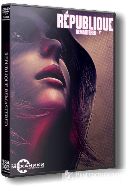 Republique Remastered (RUS|ENG|MULTI6) [RePack] от R.G. Механики
