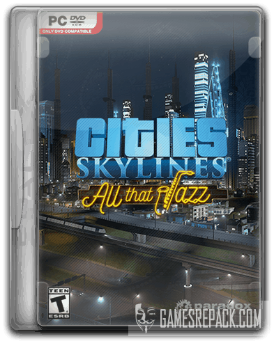 Cities: Skylines - Deluxe Edition (2015) RePack от SpaceX