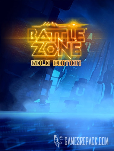 Battlezone Gold Edition (2017) (RUS/ENG/MULTI) [Repack] by FitGirl