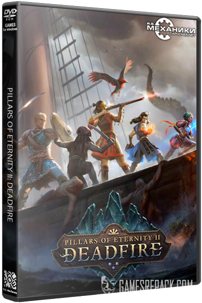 Pillars of Eternity II (2): Deadfire (RUS|ENG) [RePack] от R.G. Механики