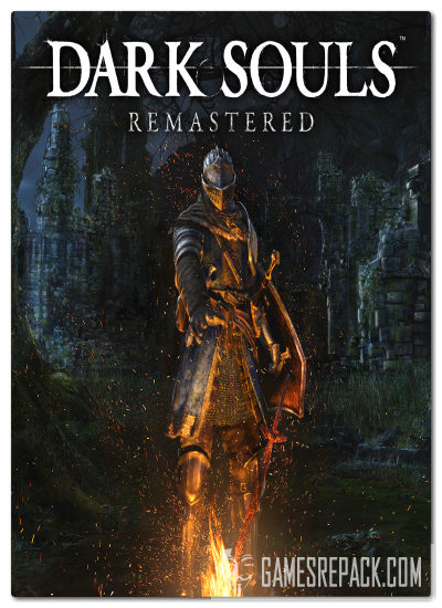 Dark Souls: Remastered (2018) (RUS|ENG|MULTI9) [Repack] от xatab