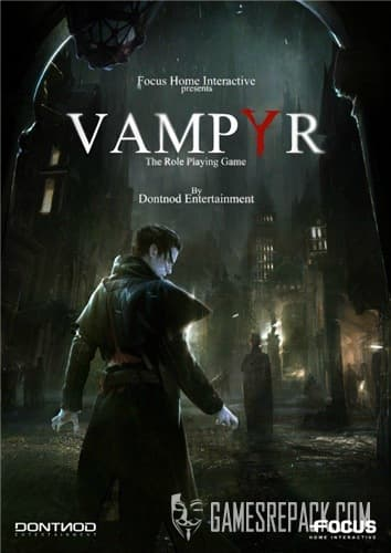 Vampyr (Focus Home Interactive) (RUS|ENG|MULTi) [L]
