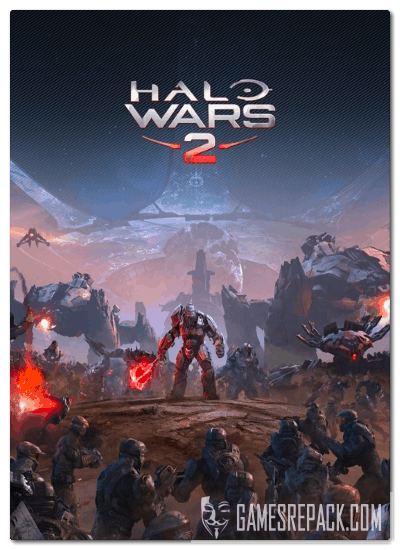 Halo Wars 2: Complete Edition (Microsoft Game Studios) (RUS|ENG|MULTI) [P]
