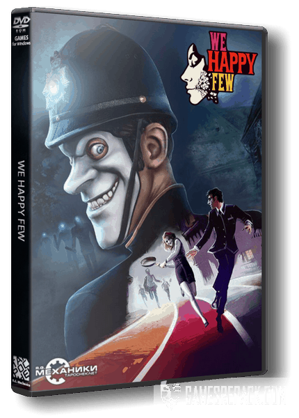 We Happy Few (RUS|ENG|MULTI9) [RePack] от R.G. Механики