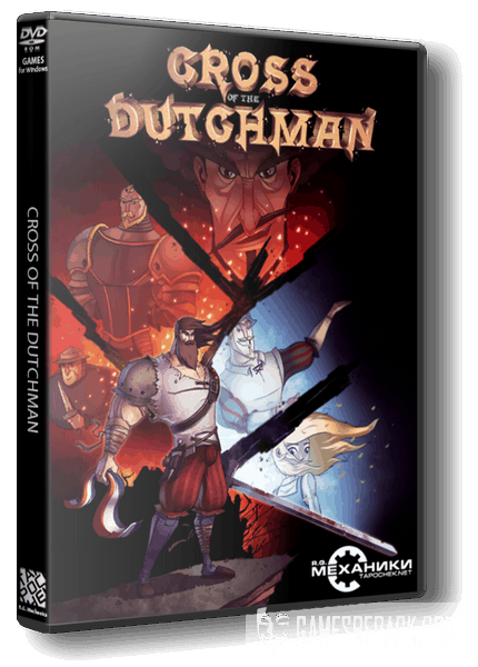 Cross of the Dutchman (RUS|ENG|MULTI5) [RePack] от R.G. Механики