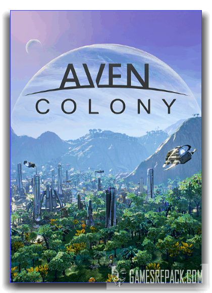 Aven Colony (Team17 Digital Ltd) (RUS|ENG) [RePack] by xatab