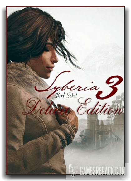Syberia 3 - Digital Deluxe Edition (Microids) (RUS/ENG) [RePack] by xatab