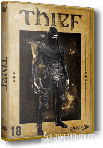 Thief Complete Edition (SQUARE ENIX/Eidos Interactive) (RUS|RUS) [Repack] от xatab