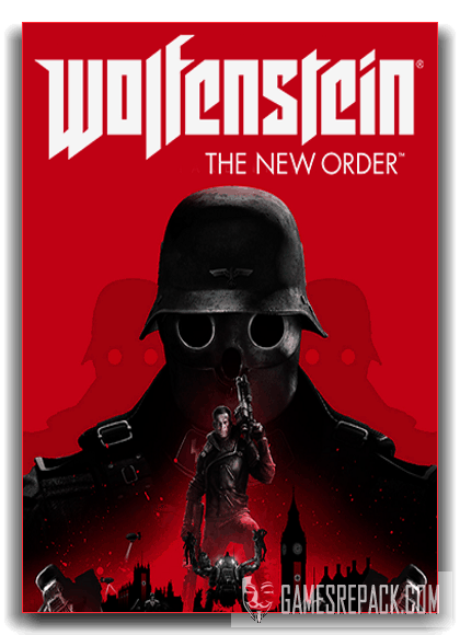 Wolfenstein: The New Order (Bethesda Softworks) (RUS|ENG) от xatab