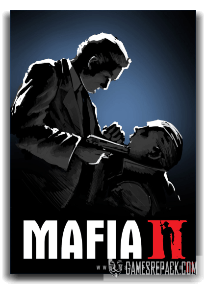 Mafia II Enhanced Edition (ENG|RUS) [RePack] от xatab